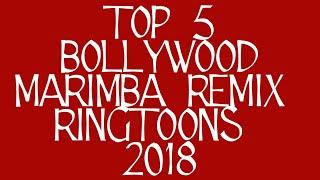 TOP 5 BOLLYWOOD MARIMBA REMIX RINGTOONS 2018 Video