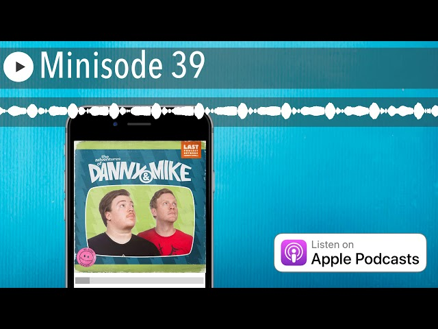 Minisode 39