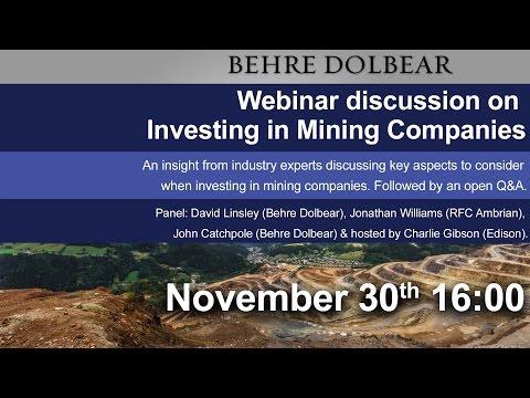 Behre Dolbear Mining Webinar: Investing in Mining Companies