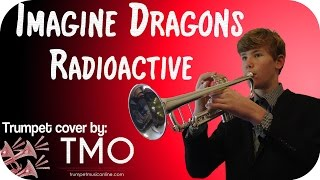 Imagine Dragons - Radioactive (TMO Cover)