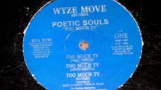 POETIC SOULS - TOO MUCH TV ( ultra rare 1992 TX rap )