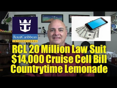 Royal Caribbean 20 Million Law Suit  - 14,000 Dollar Cell Phone Bill