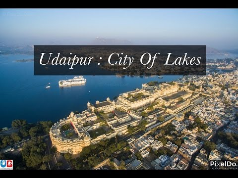 City of Lakes Udaipur : Aerial Video in 4K