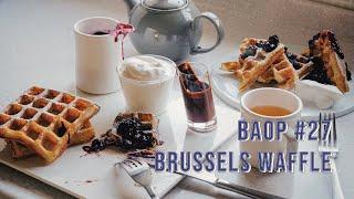 BAOP #27 브뤼셀 와플 ; Brussels Waf…