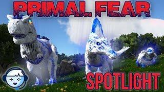 Primal Fear Mod Overview   Ark: Survival Evolved