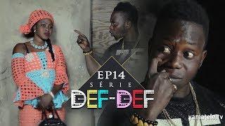 Série Def Def - Episode 14
