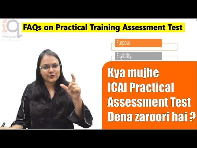 ICAI's Practical Assessment Tests - FAQs on Eligibility