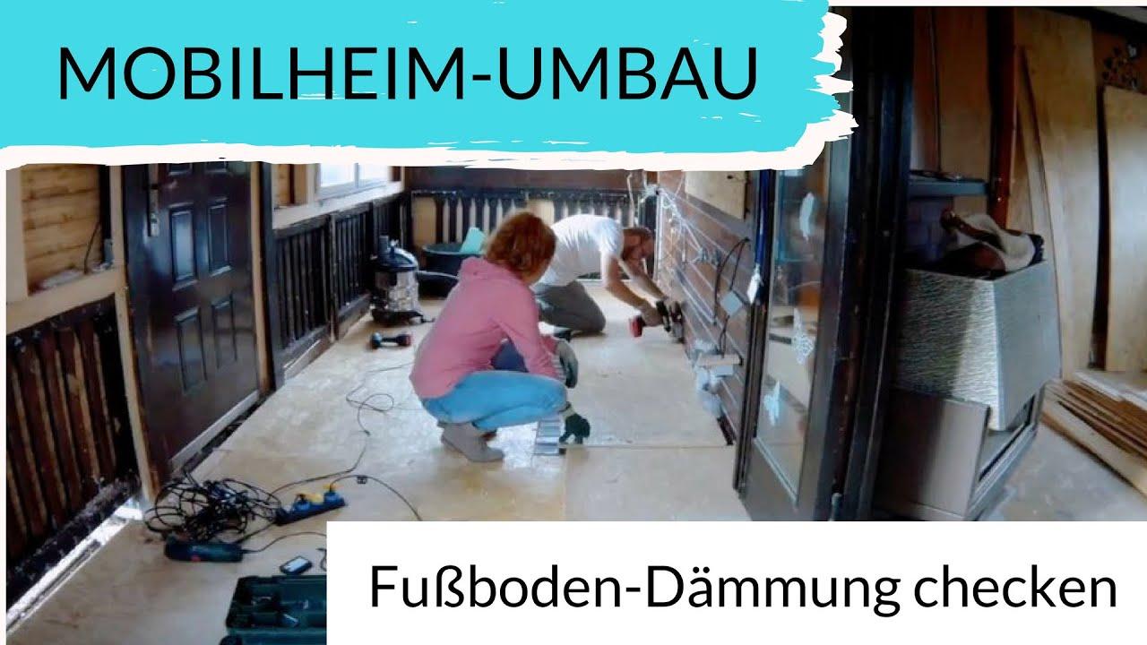 Mobilheim Fußboden Dämmen ~ Boden des mobilheim vorbaus aufmachen mobilheim umbau tag