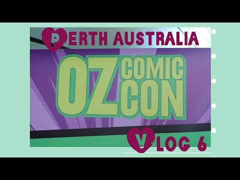 Oz Comic Con Perth , Vlog 6 , Australia Holiday - Perth Vacation