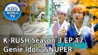 Genie Idol - SNUPER [KBS World Idol Show K-RUSH3 / ENG,CHN / 2018.07.06]