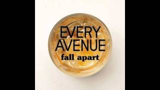 Every Avenue - Fall Apart (lyrics + download link)
