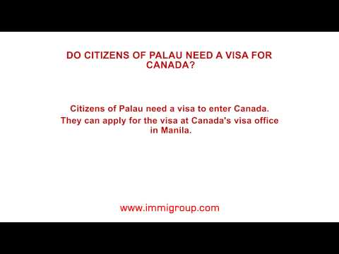 Do citizens of Palau need a visa for Canada?