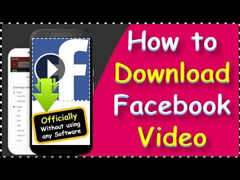 [Official Method] How To Save A Video From Facebook To Your Phone | Download Video Facebook Android