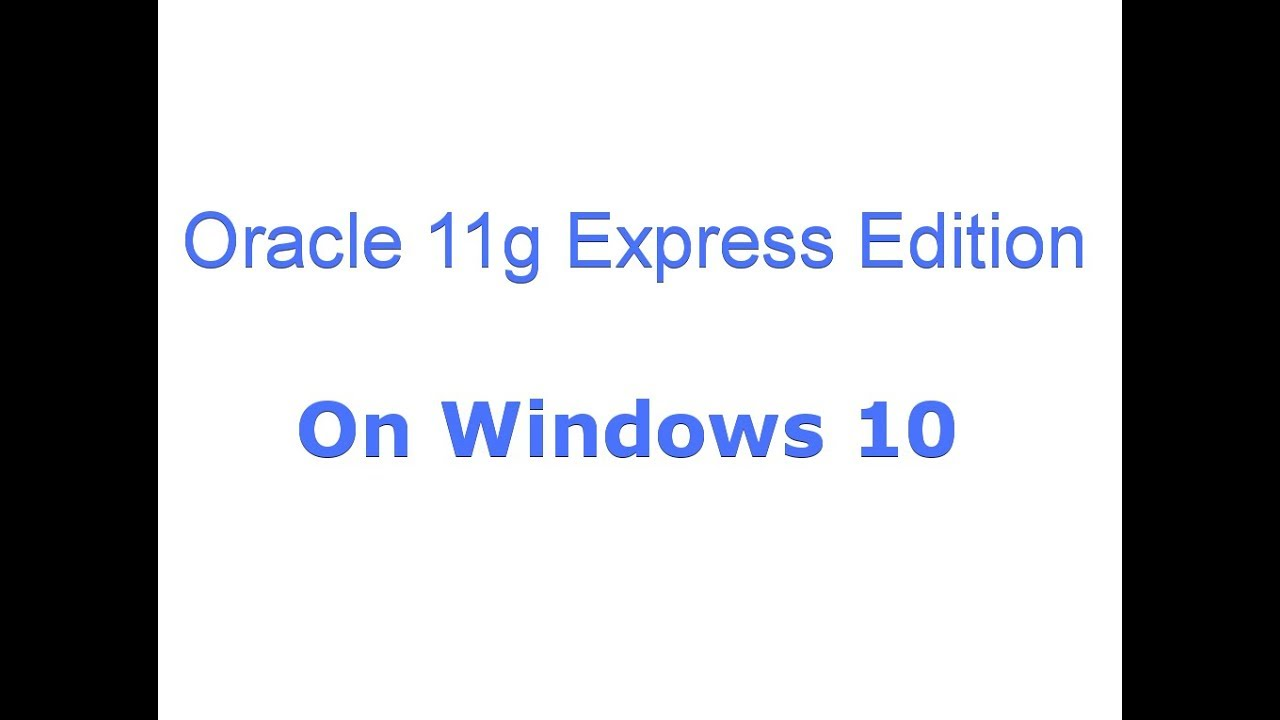oracle 11g 32 bit windows 10