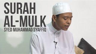 Surah Al-Mulk - Syed Muhammad Syaffiq ᴴᴰ