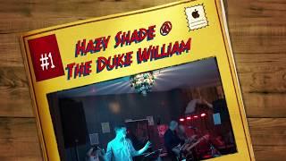 Hazy Shade @ The Duke William, March 2020