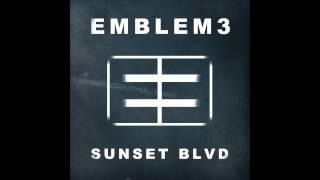 Emblem3 - Sunset Blvd [Official Audio]