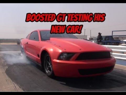 Street Outlaws Boosted GT Testing his BRAND NEW CAR!
