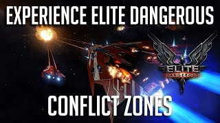 EXPERIENCE ELITE DANGEROUS: CONFLICT ZONES   Elite Dangerous Tutorials