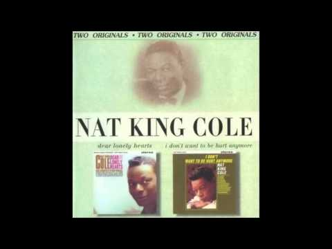 I Don't Want To See Tomorrow- Nat King Cole