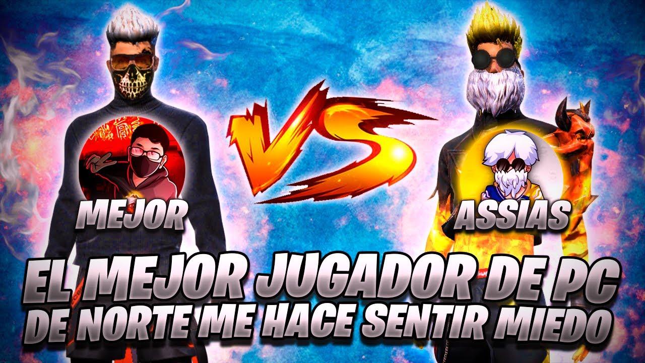 ASSIAS FF VS RG4 MEJOR//EL MEJOR JUGADOR DE PC DE NORTE ME HACE SENTIR MIEDO POR PRIMERA VEZ