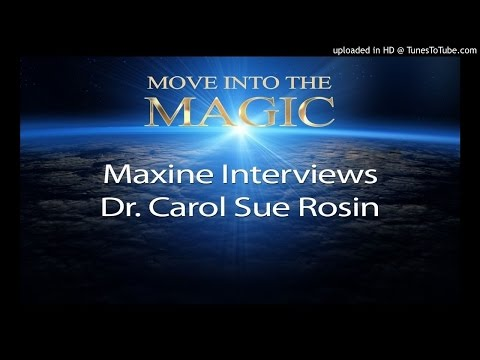 Maxine Taylor's Interview with Dr. Carol Sue Rosin