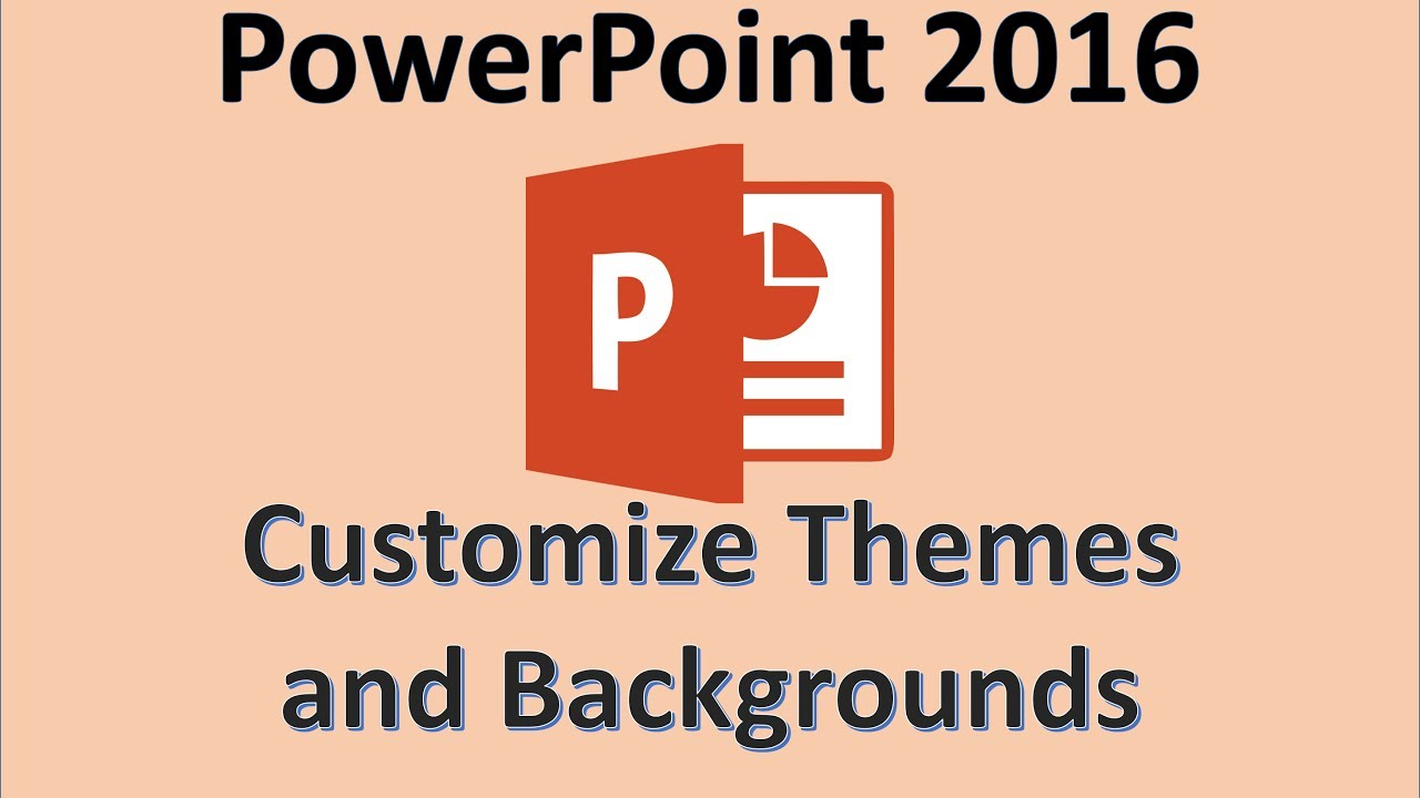 powerpoint 2016 - themes and backgrounds