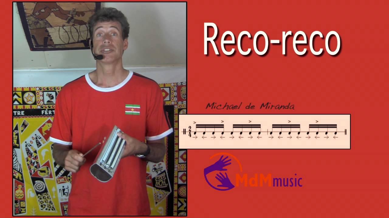 Reco Reco Lesson By Michael De Miranda