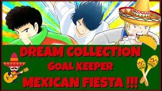 [CTDT] 10M / INVOC DREAM COLLECTION GLO : MEXICAN TIME CARAAMMBA !!! | CAPTAIN TSUBASA DREAM TEAM