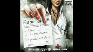 Dr. Greenthumb - Dabs Ft. Dizzy Wright (The Prescription)