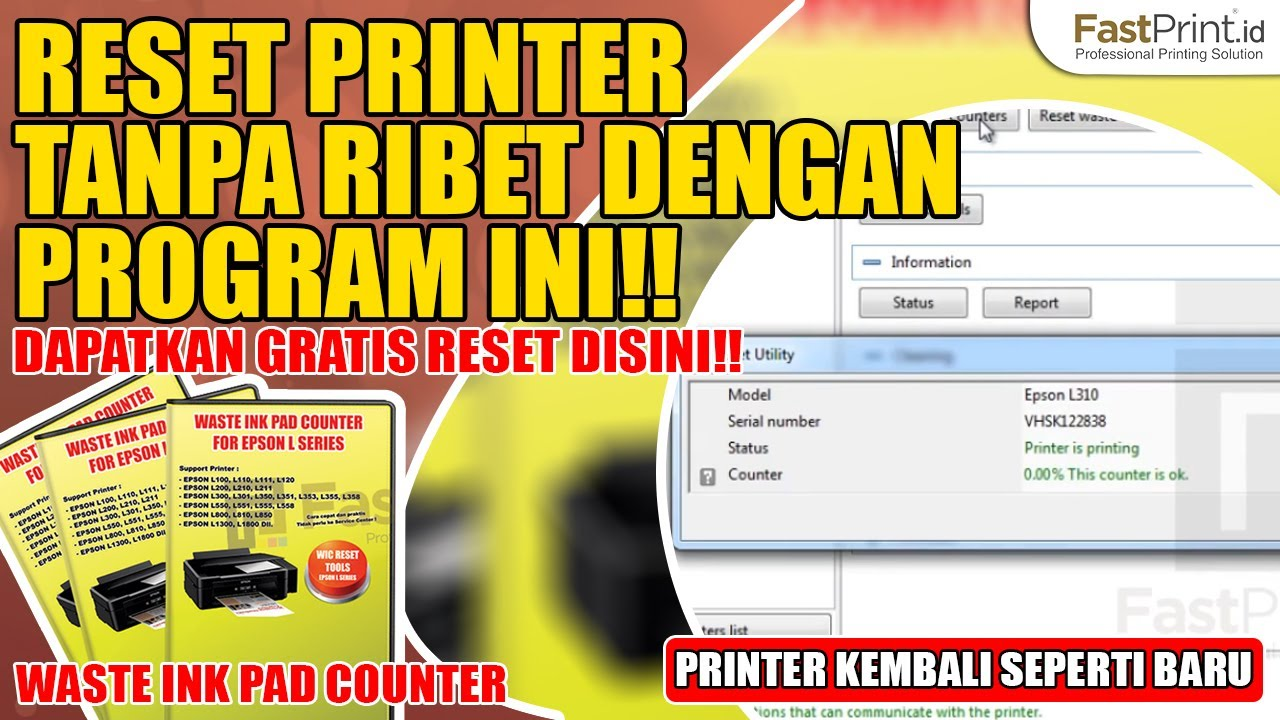 Download Reset Printer L120, L1300, L310, L1800, L220, L360, L210, WF7511,  L110, L300 (Reset Epson Online)