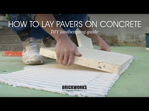 How To Lay Pavers On Concrete // Brickworks DIY Landscaping Guide