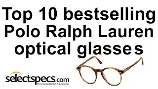 a824c0c5c23 Top 10 Polo Ralph Lauren Glasses Bestsellers 2015 - with selectspecs.com
