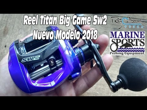 Características Reel Marine Sports Titan SW2 Big Game 2018