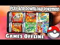 Download and play Offline pokemon Games in android || Secret website || Gba Games || 2018