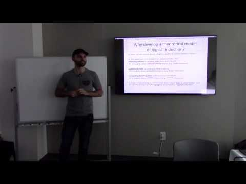 Andrew Critch – Logical Induction – EAG 2016
