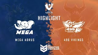 Highlight VPGL 2018 | Mega Aorus vs 496 Vikings - Bo 5 | GrandFinal