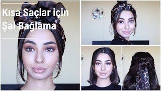 Kısa Saçlar İcin Şal-Bandana Baglama Modelleri  2018