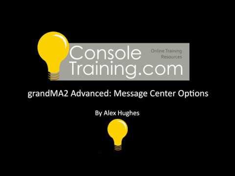 grandMA2 Advanced: Message Center Options