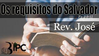 Os requisitos do Salvador