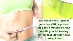 Guaranteed Weight loss through Green Tea X50