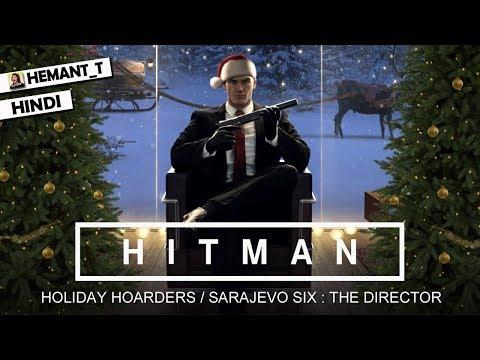 "HITMAN (PS4 Pro) Hindi Walkthrough #4 ""Sarajevo Six : The Director"" (Holiday Pack)"