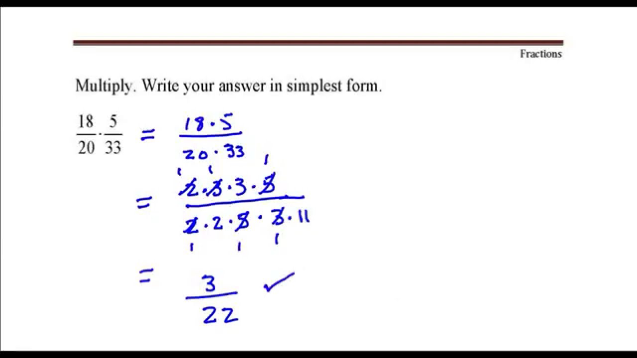 simplest form 5/20  Multiply Fractions. 10/10 time 10/10 - Youtube