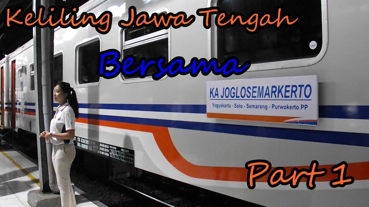 Keliling Jateng Diy Bersama Joglosemarkerto Part 1