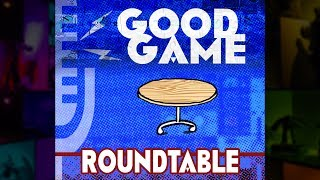 Pokemon Go, Online Dating & High School Courses - Good Game Roundtable Podcast (Ep 15)