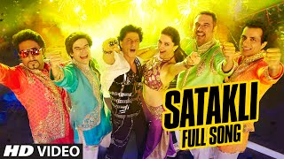 OFFICIAL: 'Satakli' FULL VIDEO Song | Happy New Year | Shah Rukh Khan | Sukhwinder Singh