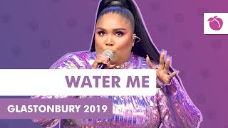 Lizzo - Water Me (Live at Glastonbury 2019)
