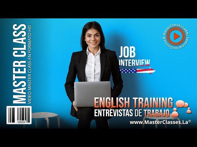 ENGLISH TRAINING - Entrevistas de trabajo.
