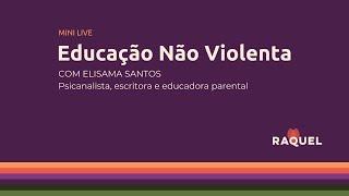 [MiniLive] Educação Não Violenta (10m)