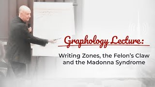 Graphology: Zones & Felons' Claw & Madona Syndrome